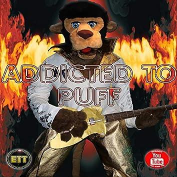 Addicted to Puff (Parody)