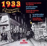 1933 - Les Chansons De Cette Année-Là