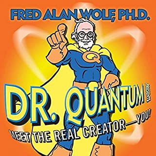 Dr. Quantum Presents Meet the Real Creator - You! audiobook cover art