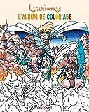 Les Légendaires - Album de coloriage 02