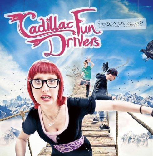 Cadillac Fun Drivers