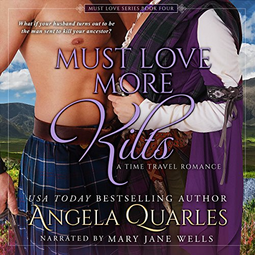 Must Love More Kilts: A Time Travel Romance audiobook cover art