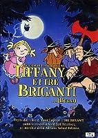Tiffany e i tre briganti [Import anglais]