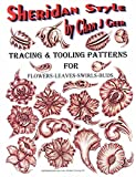 New! Sheridan Style Patterns for Flowers & Leaves by Chan Geer (Leather Designs)
