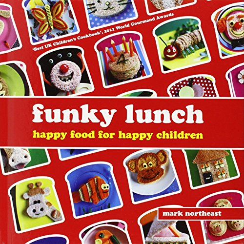 Funky Lunch: Happy Food for Happy Children PDF Books