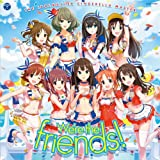 [B00KYL12T8: THE IDOLM@STER CINDERELLA MASTER  We're the friends!]