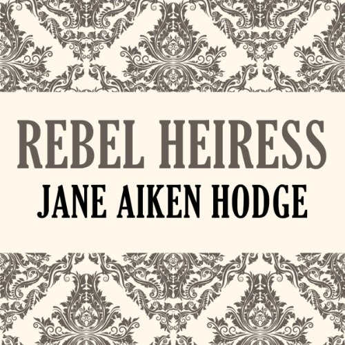 Rebel Heiress audiobook cover art