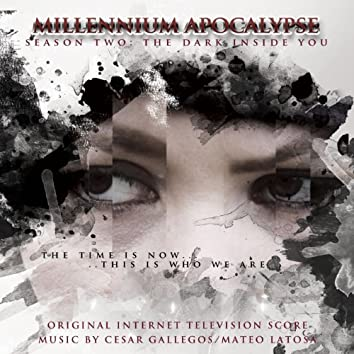 Millennium Apocalypse: The Dark Inside You