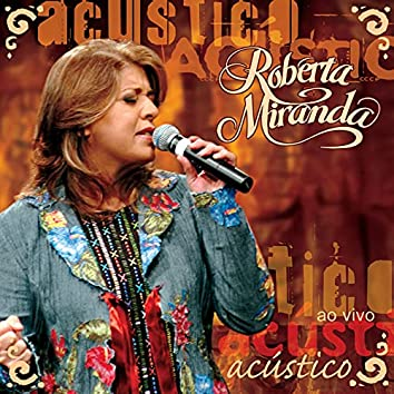 Roberta Miranda Ao Vivo (Acustico)