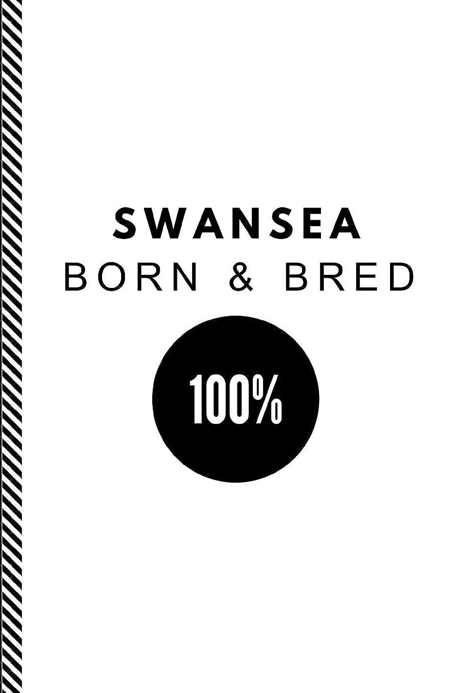 嬉しいです従者後方Swansea Born & Bred 100%: Customised Note Book Journal