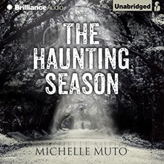 The Haunting Season                   By:                                                                                                                                 Michelle Muto                               Narrated by:                                                                                                                                 Tavia Gilbert                      Length: 8 hrs and 55 mins     223 ratings     Overall 3.8