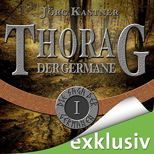 Couverture de Thorag der Germane (Die Saga der Germanen 1)