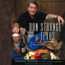 Don Strange of Texas: His Life and Recipes by Frances Strange (2010-01-01)