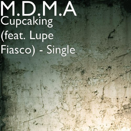 Cupcaking (feat. Lupe Fiasco) - Single