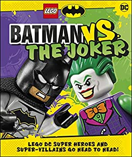 LEGO Batman Batman Vs. The Joker: with two LEGO minifigures! by [Julia March]