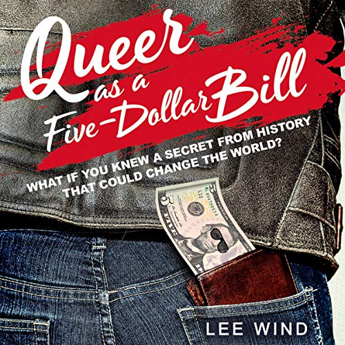 Queer as a Five-Dollar Bill audiobook cover art
