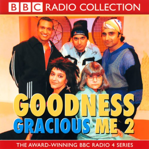 Goodness Gracious Me 2 audiobook cover art