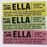 We All Love Ella: Celebrating First Lady Of Song