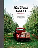 Red Truck Bakery Cookbook: Gold-Standard Recipes from America s Favorite Rural Bakery