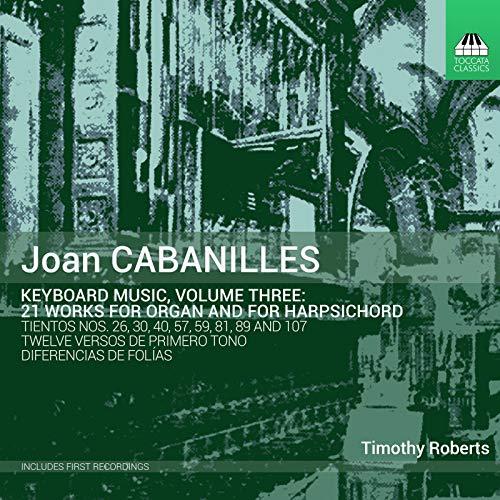 Cabanilles: Keyboard Music, Vol. 3