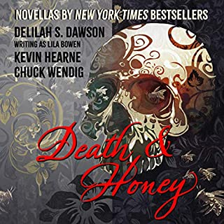 Death & Honey                    Written by:                                                                                                                                 Kevin Hearne,                                                                                        Chuck Wendig,                                                                                        Lila Bowen                               Narrated by:                                                                                                                                 Luke Daniels,                                                                                        Xe Sands,                                                                                        Robin Miles                      Length: 7 hrs and 23 mins     1 rating     Overall 4.0