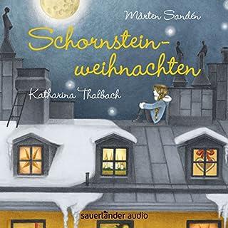 Schornsteinweihnachten                   Autor:                                                                                                                                 Mårten Sandén                               Sprecher:                                                                                                                                 Katharina Thalbach                      Spieldauer: 1 Std. und 53 Min.     16 Bewertungen     Gesamt 4,6