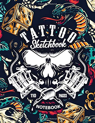 Tattoo Sketchbook Notebook: 110 Pages Blank Sketchbook for Tattto Lover,Tattoo Artist (Vol 3)