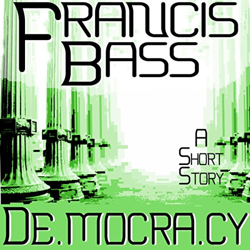 De.mocra.cy audiobook cover art