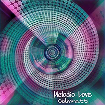 Melodic Love (feat. Asmuth)