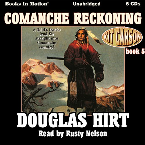 Comanche Reckoning audiobook cover art