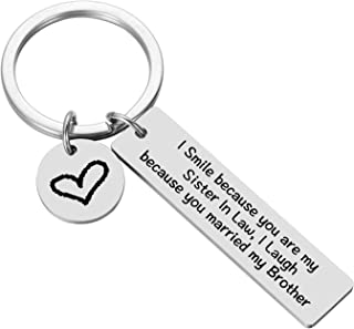Sister in Law Gifts Best Sister in Law Sister in Law Wedding Keychain - I Smile Because You are My Sister in Law, I Laugh Because You Married my Brother