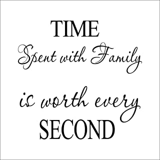 Angsuphe Time Spent with Family is Worth Every Second Quote Wall Decals Vinyl Art Removable Stickers Family DIY Wall Decals (Black)