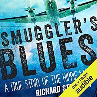 Smuggler's Blues     A True Story of the Hippie Mafia              By:                                                                                                                                 Richard Stratton                               Narrated by:                                                                                                                                 Richard Stratton                      Length: 10 hrs and 51 mins     18 ratings     Overall 4.3