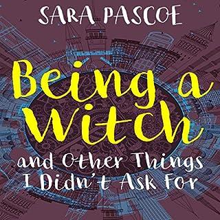 Being a Witch and Other Things I Didn't Ask For                   Autor:                                                                                                                                 Sara Pascoe                               Sprecher:                                                                                                                                 Fiona Hardingham                      Spieldauer: 7 Std. und 40 Min.     Noch nicht bewertet     Gesamt 0,0