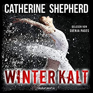 Winterkalt     Julia Schwarz 3              By:                                                                                                                                 Catherine Shepherd                               Narrated by:                                                                                                                                 Svenja Pages                      Length: 7 hrs and 53 mins     Not rated yet     Overall 0.0