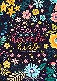 Creía que podía hacerlo y lo hizo: Agenda 2019-2020 semana vista: Del 1 de julio de 2019 al 30 de junio de 2020: Diario, organizador y planificador ... Flores modernas en rosa, azul y amarillo 6540
