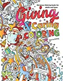 Christmas Coloring books for adults and teens: Giving Caring and Coloring : Magic Inspirational and significant quotes from famous