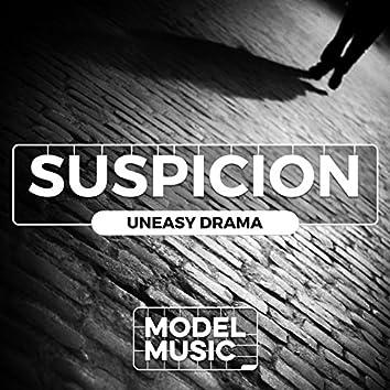 Suspicion: Uneasy Drama