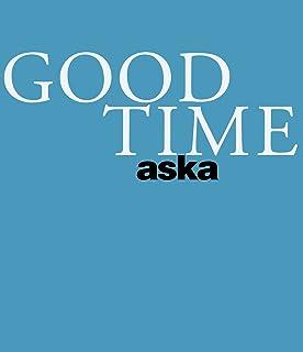 ASKA CONCERT TOUR「GOOD TIME」 [Blu-ray]