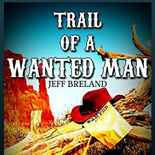Trail of a Wanted Man cover art