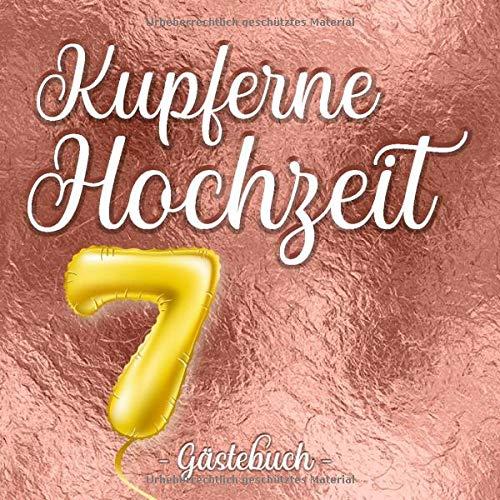 Kupferne Hochzeit Gästebuch: Farbiges Gästebuch und Erinnerungsalbum zur Kupfer-Hochzeit und als...