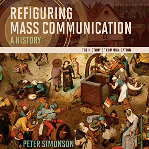 Refiguring Mass Communication audiobook cover art