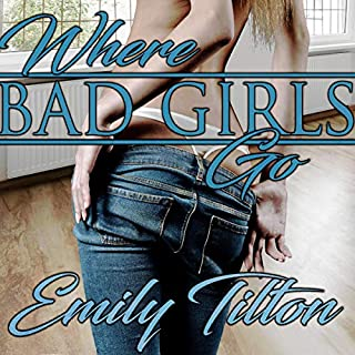 Where Bad Girls Go audiobook cover art