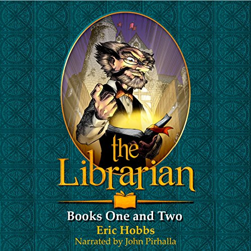 The Librarian, Books One and Two Audiobook By Eric Hobbs cover art