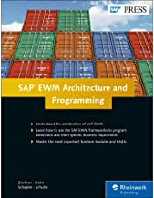 SAP EWM (SAP Extended Warehouse Management) Architecture and Programming (SAP PRESS)