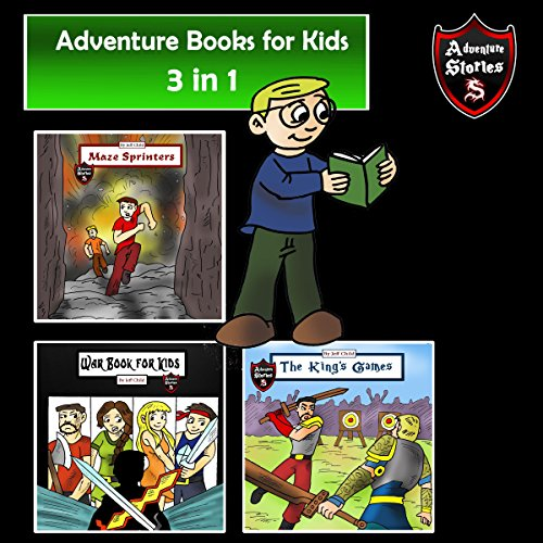 Adventure Books for Kids: Some of the Greatest Stories for the Children in a Book audiobook cover art