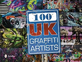 100 UK Graffiti Artists