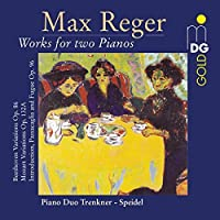 Reger: Complete Works for Two Pianos by Piano Duo Trenker - Speidel