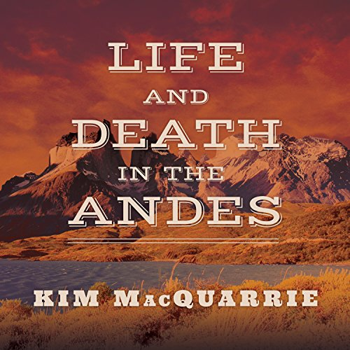 Life and Death in the Andes audiobook cover art