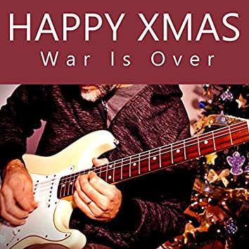 Happy Xmas (Was Is Over) [Christmas Version]